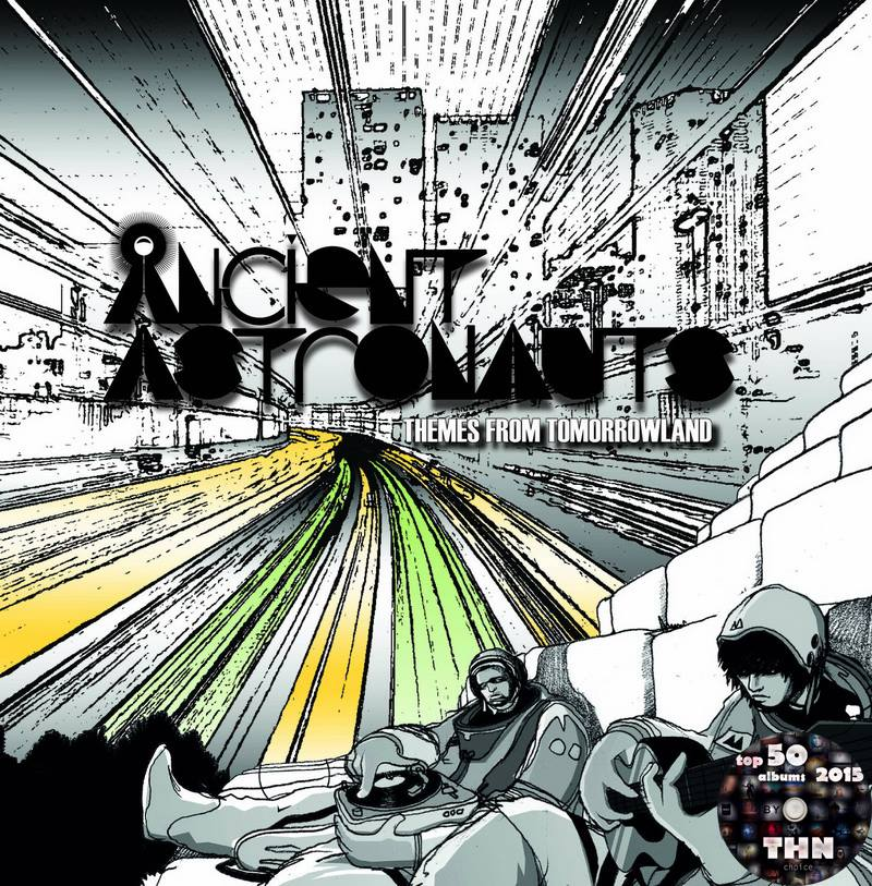 Ancient Astronauts - Themes From Tomorrowland