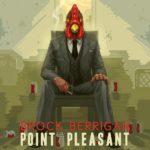 Brock Berrigan – Point Pleasant