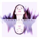 Chrysta Bell - We Dissolve