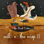 Coffee Break Cookies - Will-o'-The Wisp II - L.P.