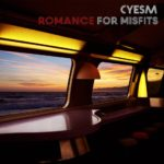 Cyesm - Romance for Misfits