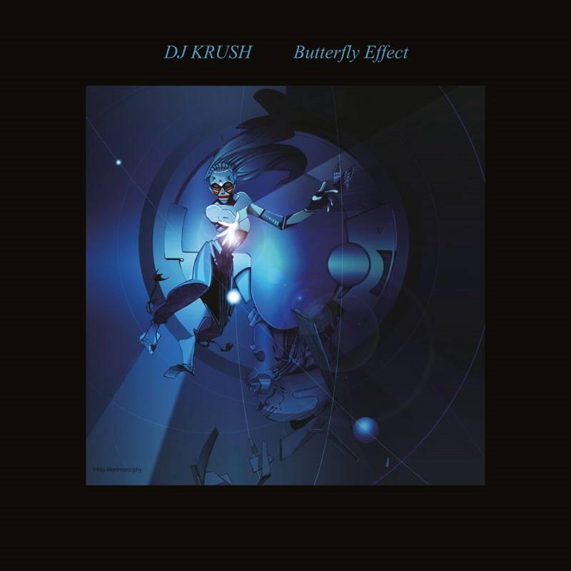 DJ KRUSH - Butterfly Effect