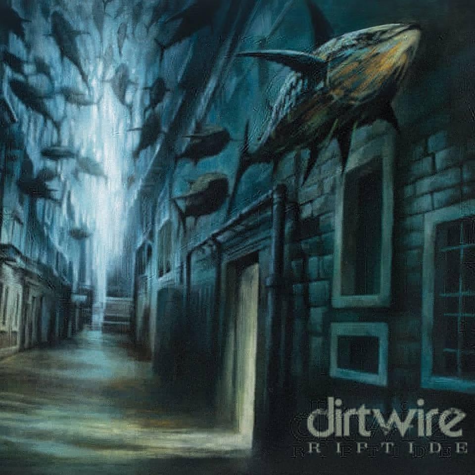 Dirtwire - RipTide