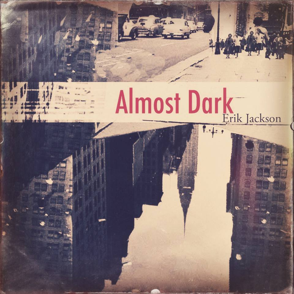 Erik Jackson - Almost Dark