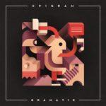 Gramatik - Epigram