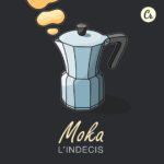 L'Indécis - Moka