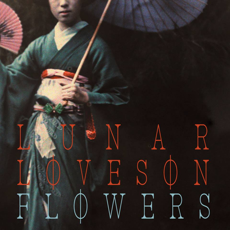 LUNAR LOVESON - Flowers pt.1