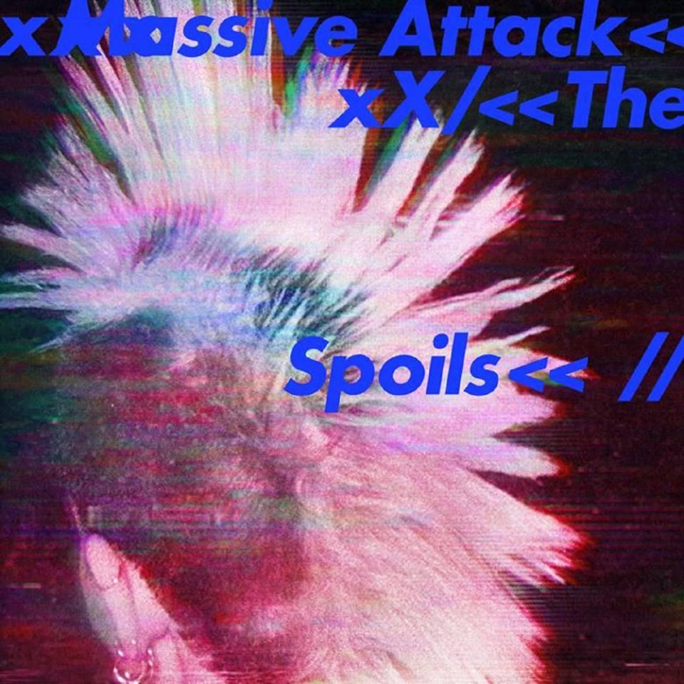 Massive Attack - The Spoils-Come Near Me