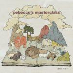 MasterClass - Pebecco's MasterClass