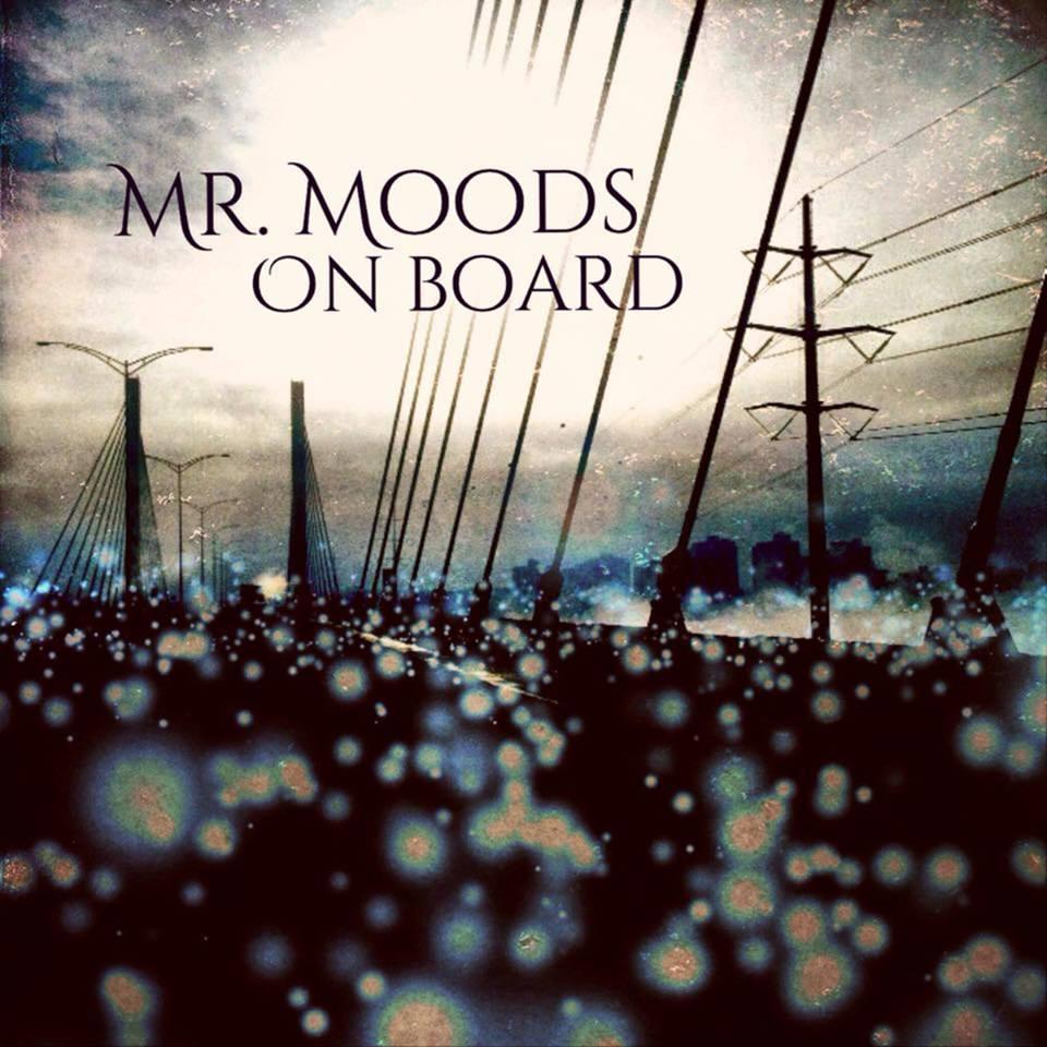 Mr. Moods - On board