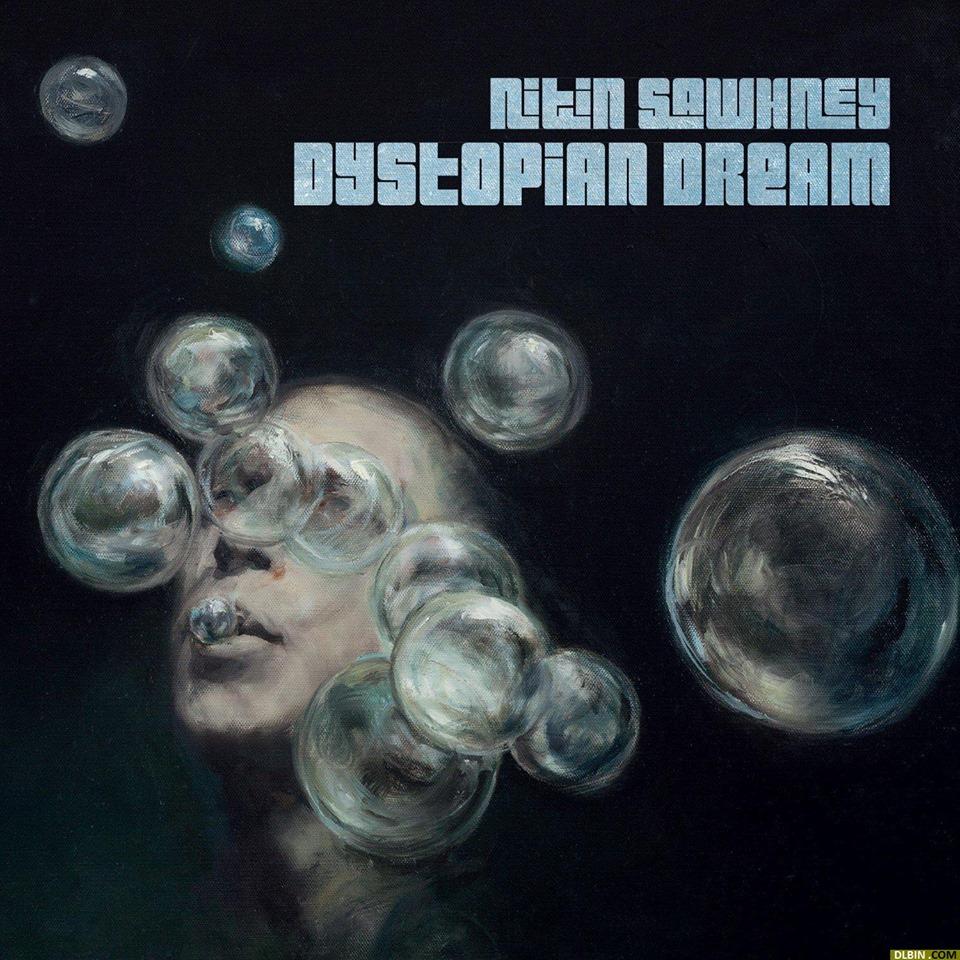 Nitin Sawhney - Dystopian Dream