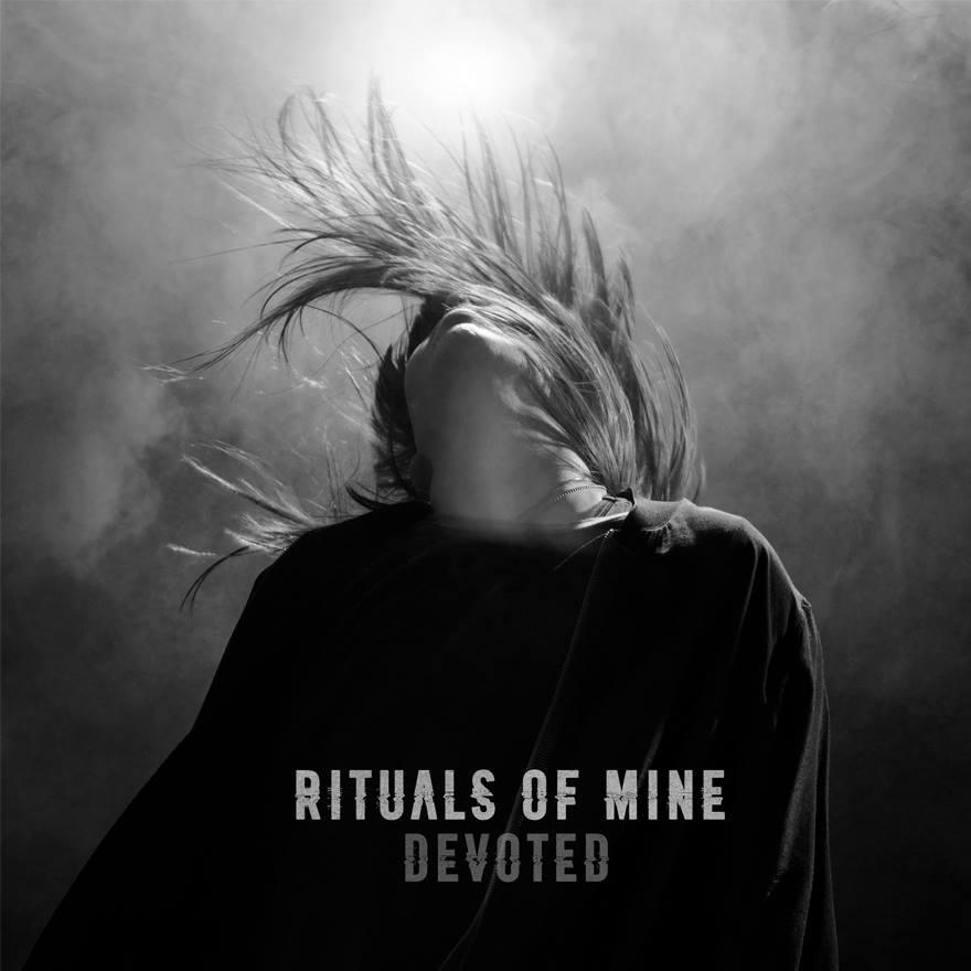 Rituals of Mine - Devoted