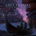 Sofa Surfers - Scrambles, Anthems and Odysseys