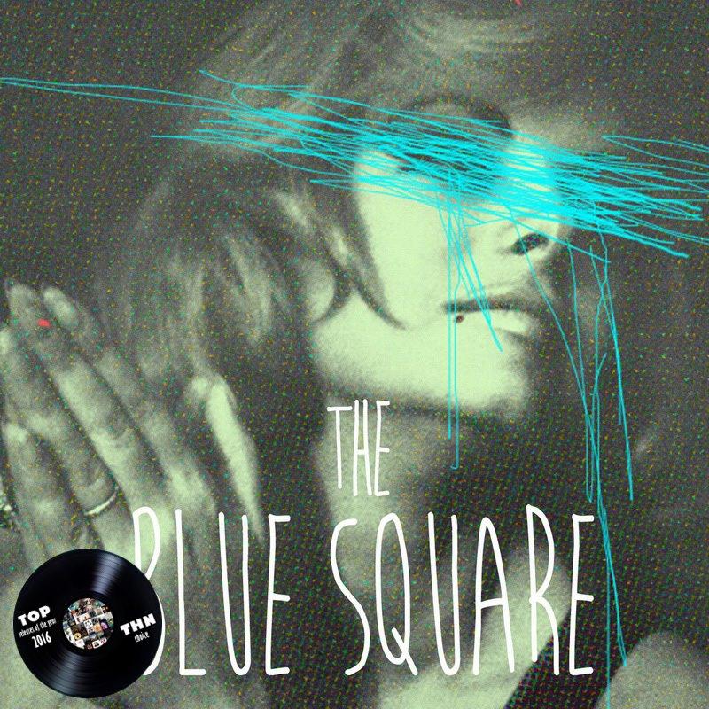 The Blue Square - The Blue Square