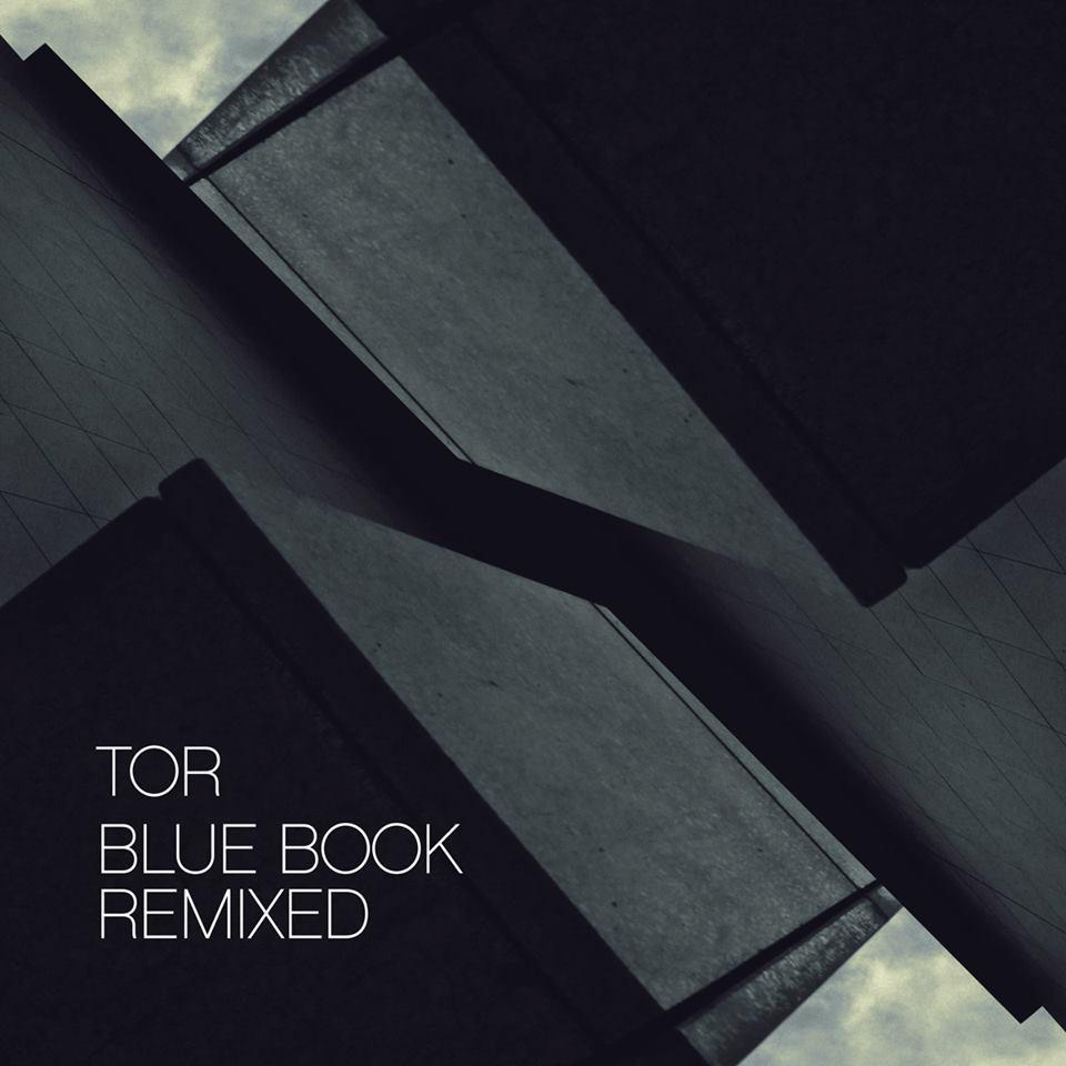 Tor - Blue Book Remixed
