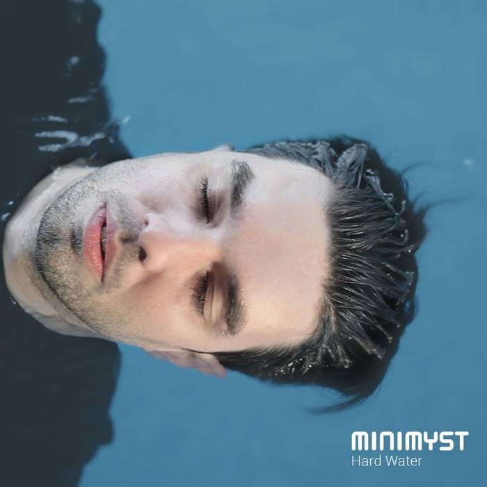 minimyst - Hard Water