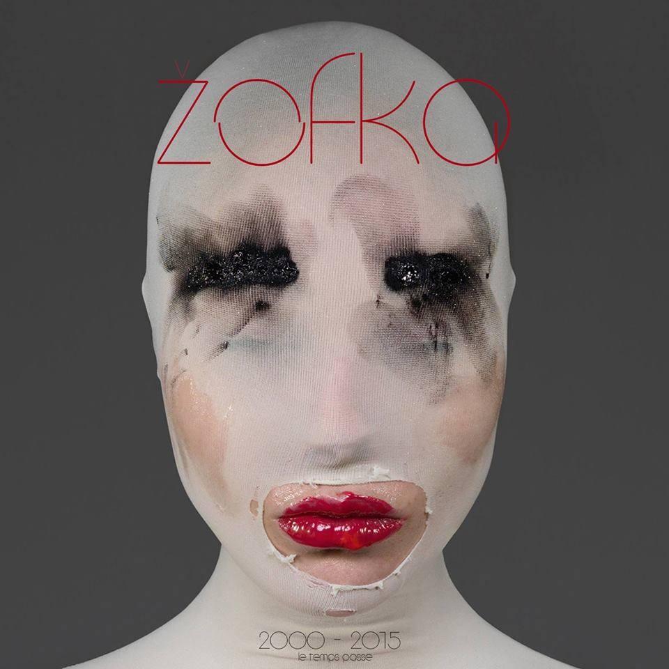 zofka - 2000 - 2015 le temps passe