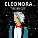Eleonora - The Ghost