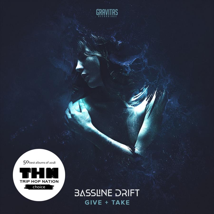 Bassline Drift - Give + Take