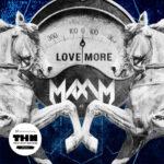 Maxim - Love More