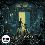 Blossom - Where Are You Hiding?
