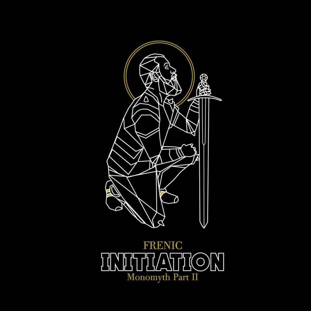 Frenic - Initiation- Monomyth part 2