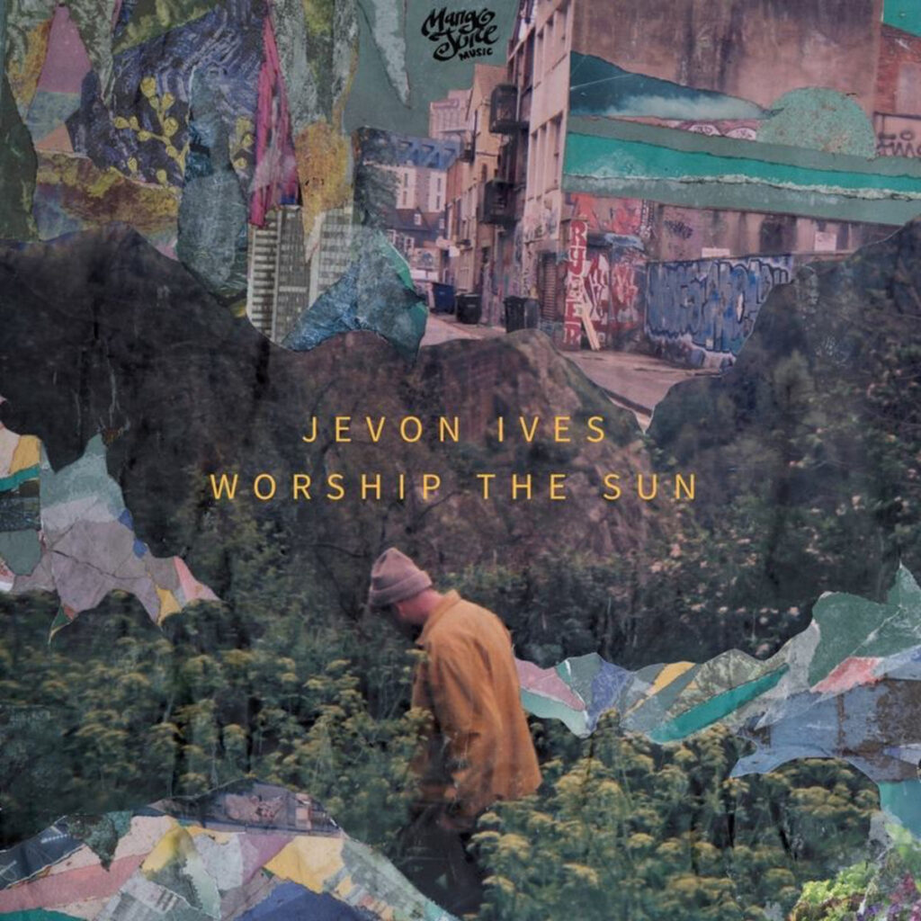 Jevon Ives - Worship The Sun