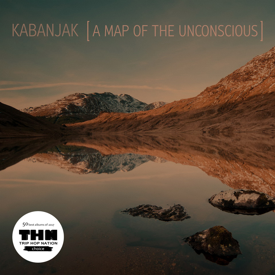 KABANJAK - A Map Of The Unconscious
