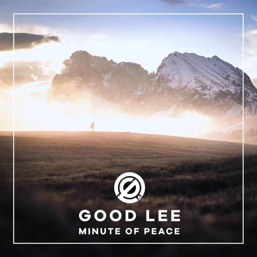 Good Lee - Minute Of Peace