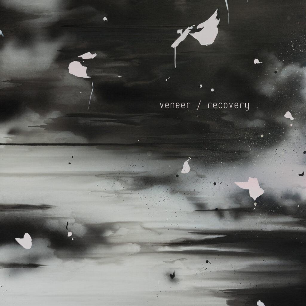 Veneer - Recovery