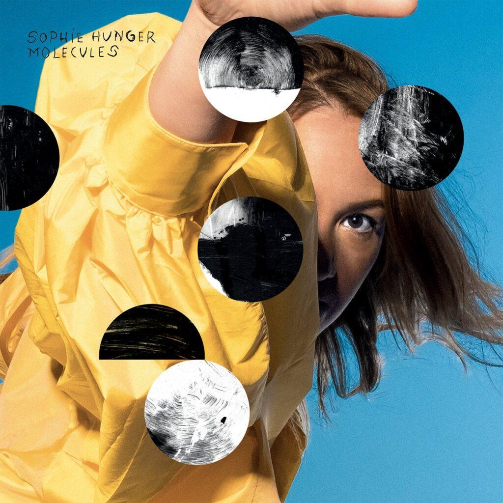 Molecules - Sophie Hunger