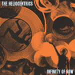 The Heliocentrics - Infinity Of Now
