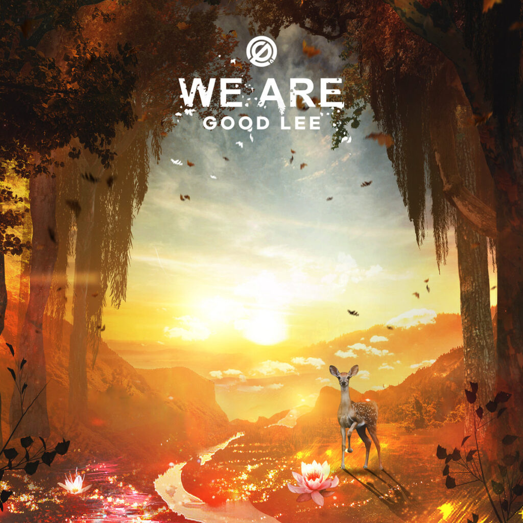 Good Lee - We Are