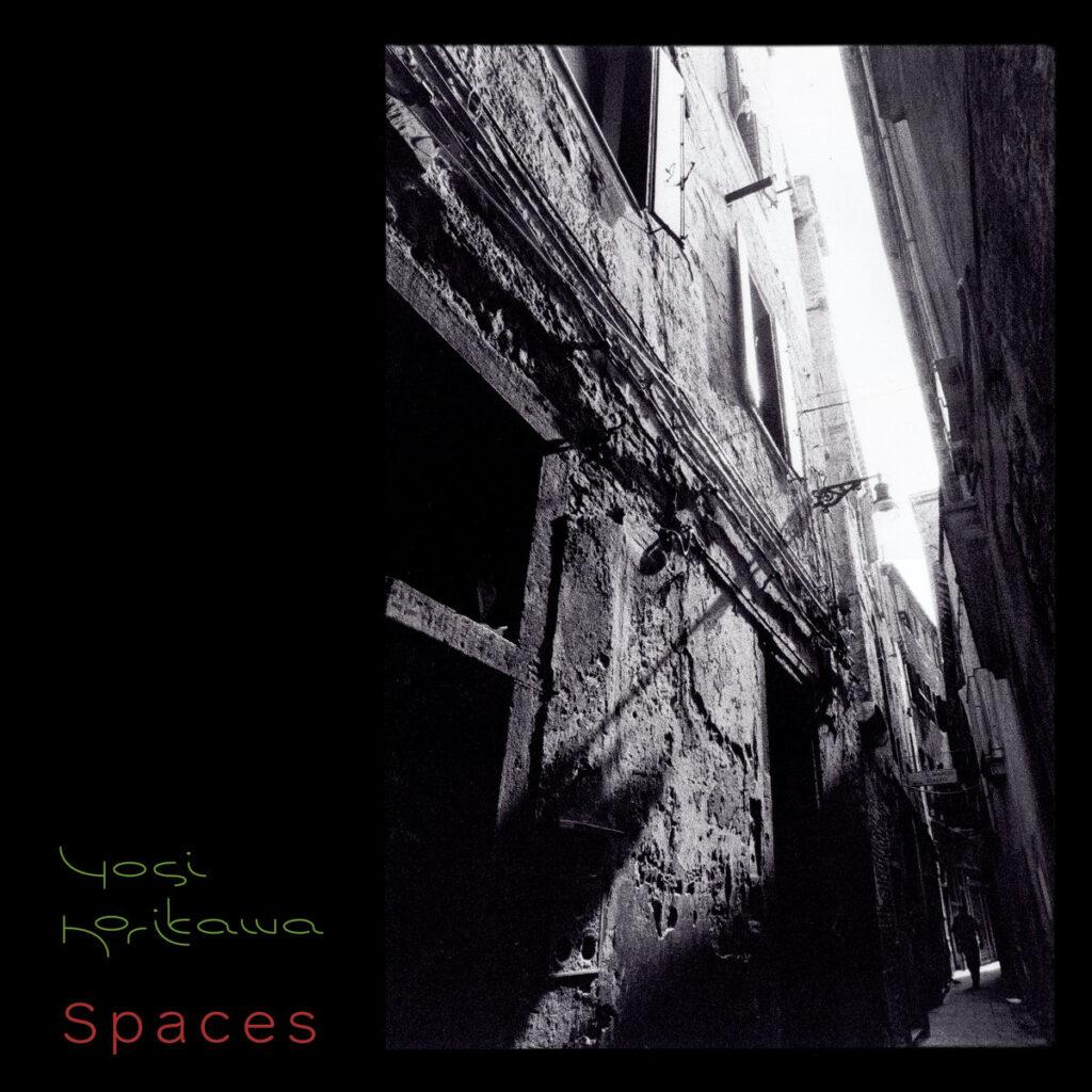 Yosi Horikawa - Spaces