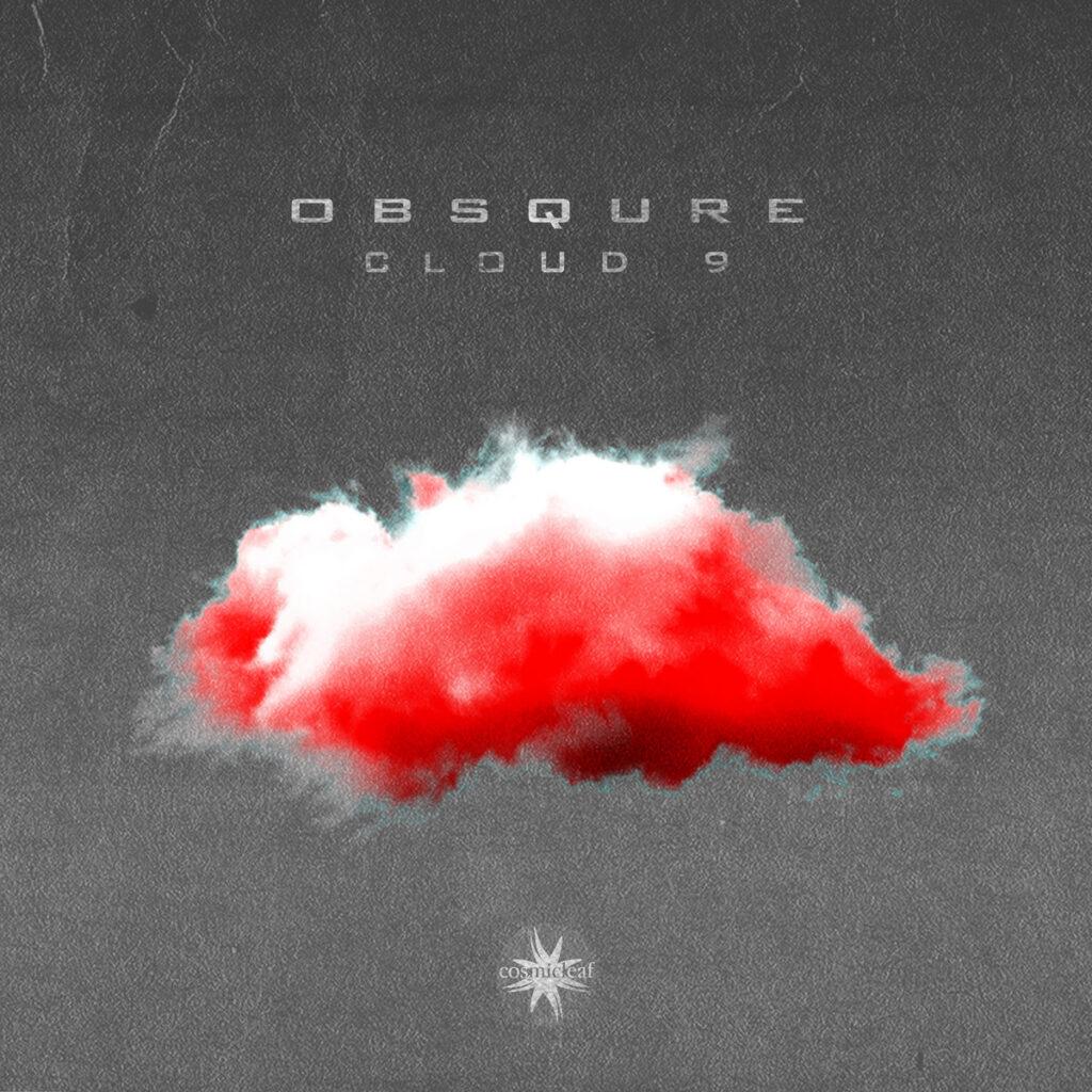 Obsqure - Cloud 9