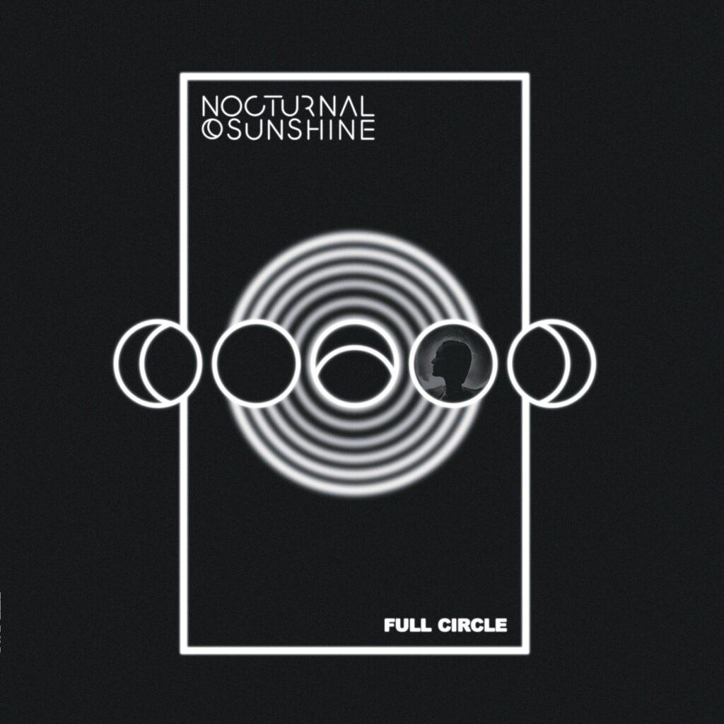 Nocturnal Sunshine - Full Circle