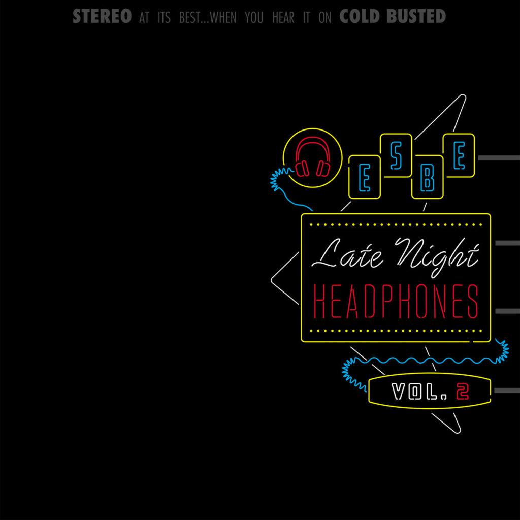 Esbe - Late Night Headphones Vol. 2