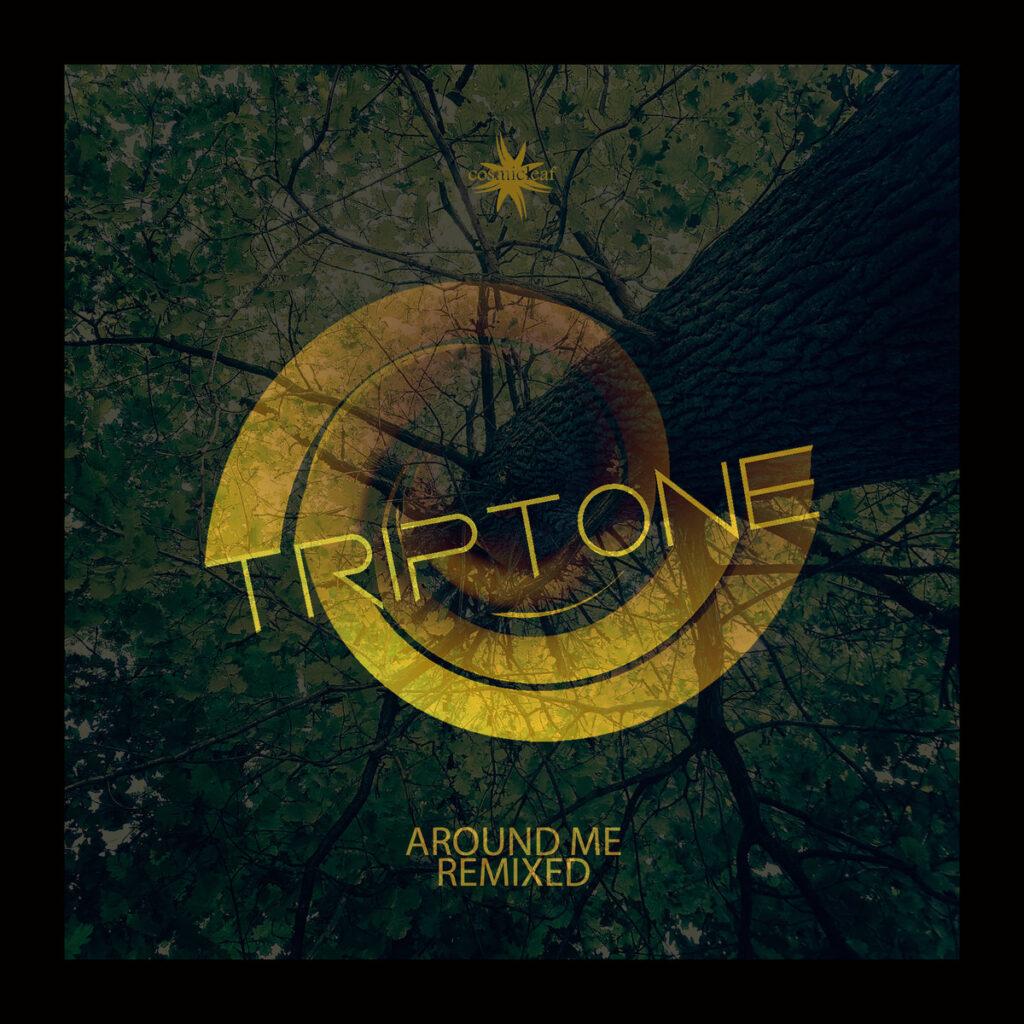 Triptone - Around Me Remixes