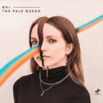Rhi - The Pale Queen