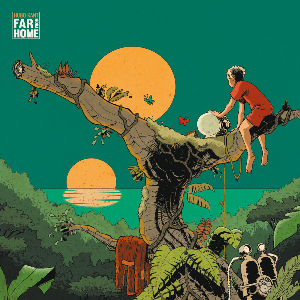 Hugo Kant - Far From Home
