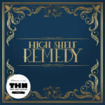 High Shelf Remedy - High Shelf Remedy