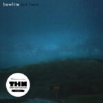 Howlite - Not Here
