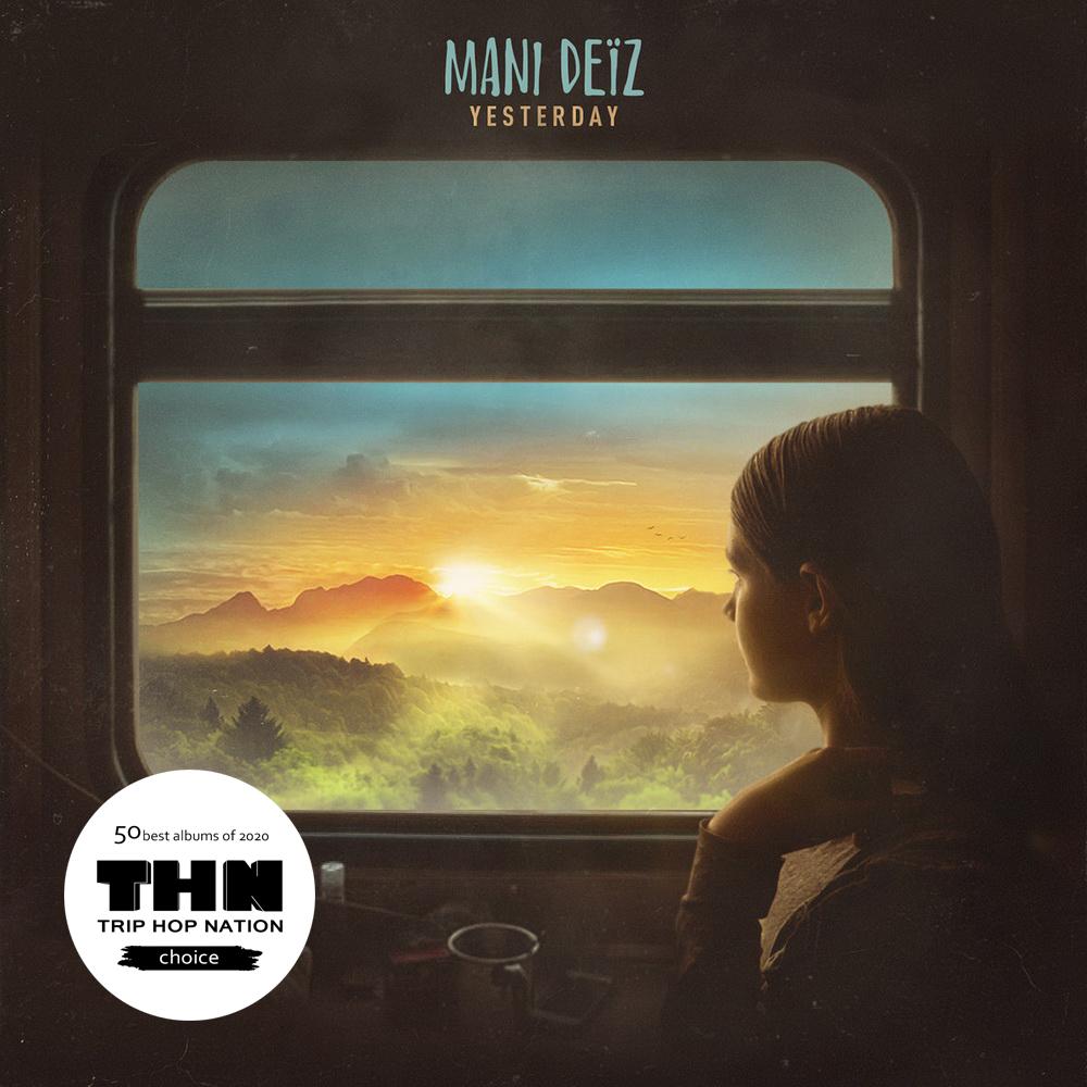 Mani Deïz - Yesterday