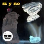 jiony - Sí Y No